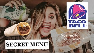 trying the taco bell secret menu items || *you NEED to try this burrito*