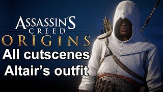 Assassin's Creed Origins all cutscenes Altair's Legacy Outfit