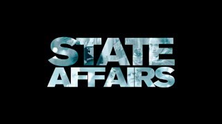 State Affairs - UK Trailer