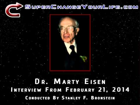 Stanley Bronstein Interviews Dr. Marty Eisen - SuperChangeYourLife.com