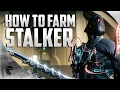 download mp3 dan video Warframe: How to farm the Stalker