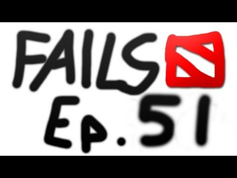 Dota 2 Fails of the Week - Ep. 51