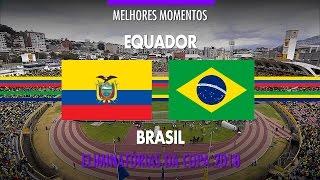 Highlights - Ecuador 0 x 3 Brasil - 2018 Fifa World Cup Qualifiers - 9/1/2016