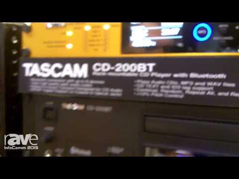 InfoComm 2015: TASCAM Displays CD-200BT