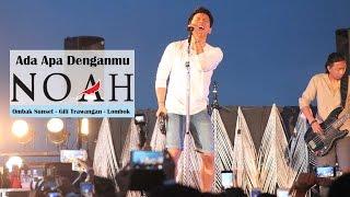 'Sunset Concert' NOAH - Ada Apa Denganmu   Ombak Sunset - Gili Trawangan - Lombok
