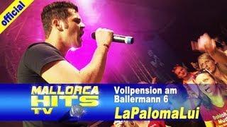 LaPalomaLui - Vollpension Auf Ballermann 6 - Hits 2014