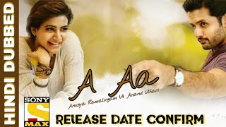 A Aa New Hindi Dubbed Full Movie ( 2018 ) Release Date Confirm   Nithin , Samantha