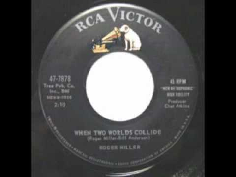 ROGER MILLER - When Two Worlds Collide (The 1961 Original!)