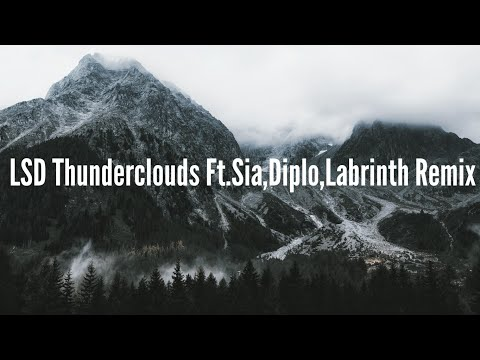 Download Lagu  LSD - Thunderclouds  ft. Sia, Diplo, LabrinthRemix Mp3 Free