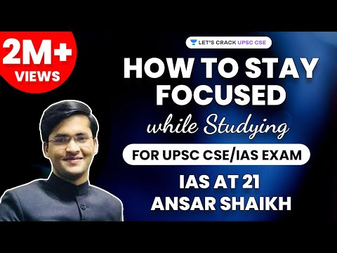 How to Stay Focused while Studying for UPSC Prelims 2018 - IAS Ansar Shaikh (Live from LBSNAA)