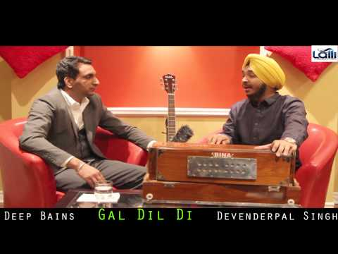 Latest interview Devender pal Singh || Indian Idol || Gal Dil Di || Lalli Production Canada