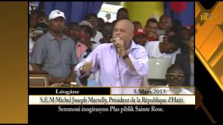 VIDEO: Haiti - Inauguration Place Sainte Rose De Leogane - Declaration President Martelly