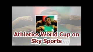 Athletics World Cup on Sky Sports
