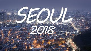 SOUTH KOREA - SEOUL TRAVEL GUIDE 2017