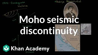 The mohorovicic seismic discontinuity | Cosmology & Astronomy | Khan Academy