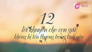 12 lời khuyên giúp con gái không còn bị tổn thương trong tình yêu nữa |RadioMe 29