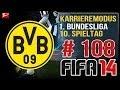FIFA 14 Karriere Modus #108 - 10. Spieltag - Borussia Dortmund - Lets Play [HD][DEUTSCH]