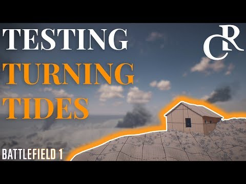 Turning Tides in CTE, First look IS IT GOOD?! - Battlefield 1 Turning Tides
