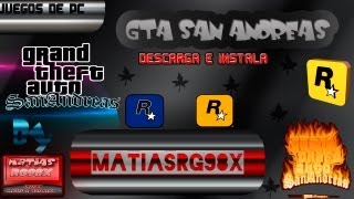 Descargar e instalar GTA San andreas para PC FULL en español HD
