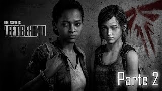 The Last of Us Left Behind Gameplay Walkthrough - Parte 2 - Español (PS3 Gameplay HD)