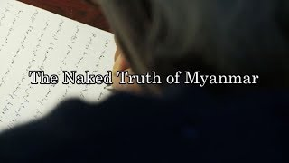 The Naked Truth of Myanmar, a portrait of U Win Tin