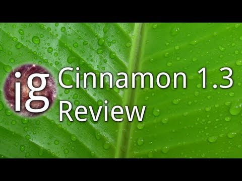 Cinnamon 1.3 Review - Linux Distro Reviews