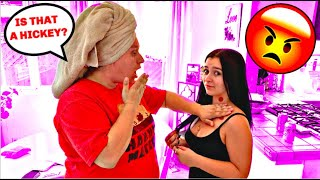 HICKEY PRANK ON MOM! *She Got So Mad*