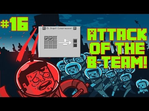 Minecraft - Attack Of The B Team Ep. 16 - We have compressed iron