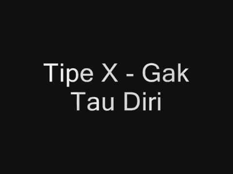 Cover Lagu Tipe x  Gak Tau Diri