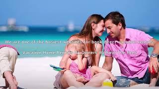 Vacation Rentals – Beach Houses, Cabins, Condos, Cottages & Villa Holidays - A1VacationHomes.com