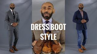 How To Style Men's Dress Boots/How To Wear Men's Dress Boots