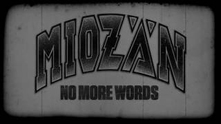 MIOZÄN - No More Words
