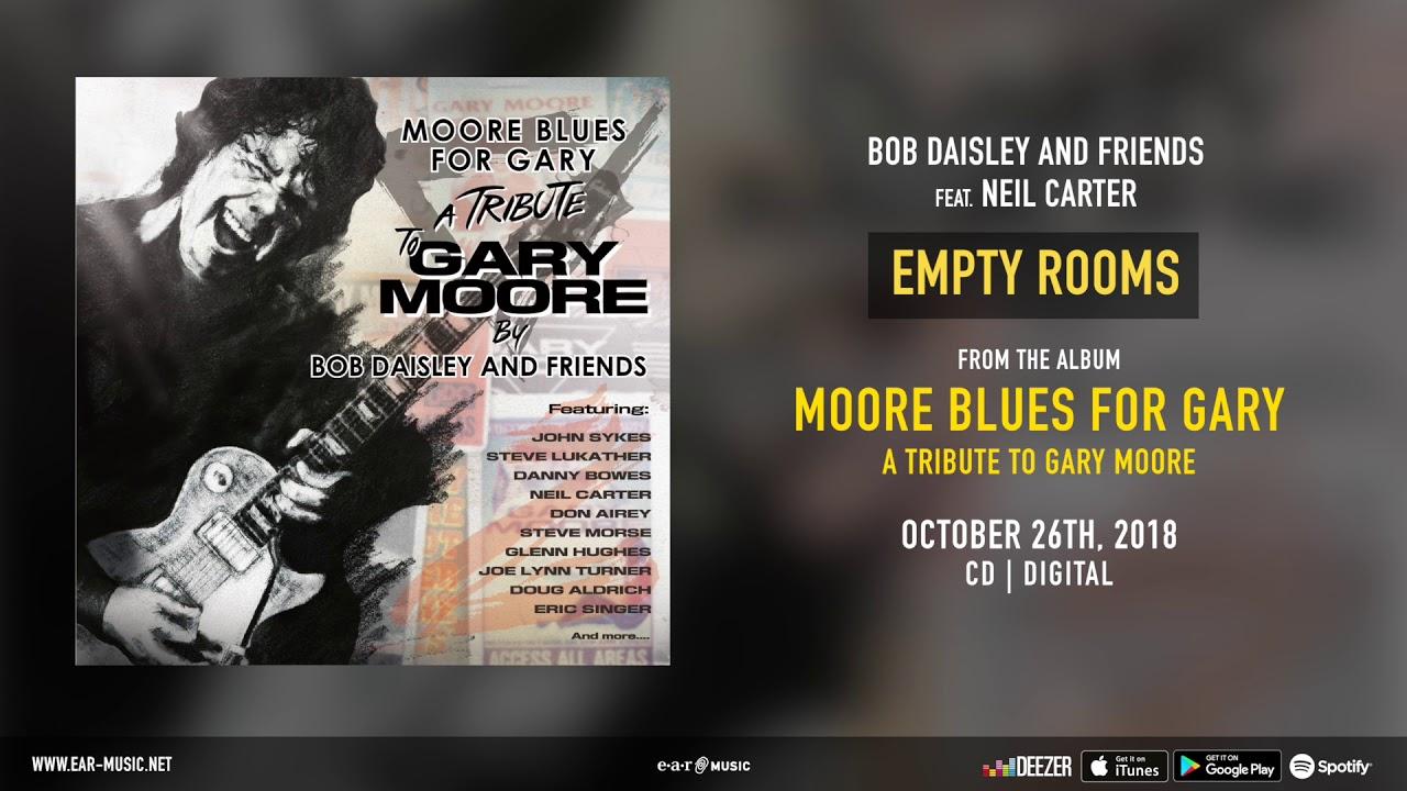 "Bob Daisley and Friends - Neil Carterをフィーチャした""Empty Rooms""の試聴音源を公開 Gary Mooreトリビュートアルバム 新譜「MOORE BLUES FOR GARY」2018年10月26日発売予定 thm Music info Clip"