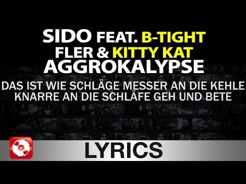 Sido Feat. B-tight, Fler, Kitty Kat - Aggrokalypse Aggrotv Lyrics Karaoke (official Hd Version) video