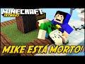 Minecraft: MIKE ESTÁ MORTO! (SKYWARS)