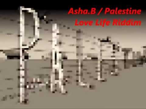 Asha.B / EUX (Palestine)  Love Life Riddim
