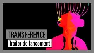 TRANSFERENCE - Trailer de Lancement [OFFICIEL] VOSTFR HD