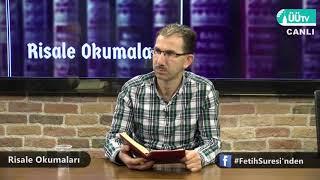 Risale Okumaları - Kur'an-ı Kerim'de Mekke'nin fethi