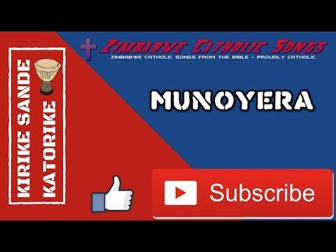 Zimbabwe Catholic Shona Songs - Munoyera