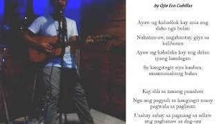 Ojie Eco Cubillas - BULAN (Original Composition) with lyrics