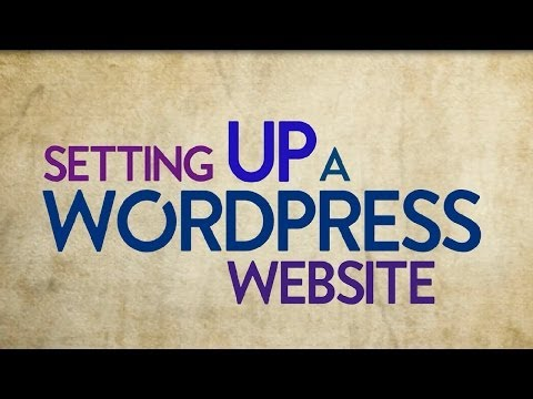 How to setup a WordPress Website