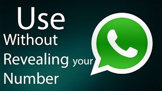 Use WhatsApp without revealing your real Number!
