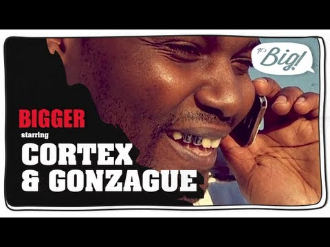Gonzague, son nouveau défi : Cortex - Bigger