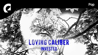 Frustrating - Loving Caliber feat. Lauren Dunn