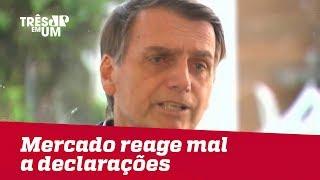 Mercado reage mal a declarações de Bolsonaro