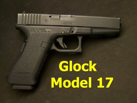 Glock Model 17 9mm Gun Review