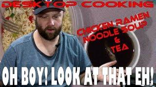 Chicken Ramen Noodle Soup & Tea - Desktop Cooking #2