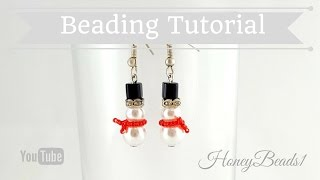 Snowmen Earrings Beading Tutorial by HoneyBeads1 (Christmas jewerly)