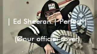 Download Lagu Ed Sheeran Perfect (ønur Official) Gratis STAFABAND