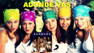 Watch Bandana Adonde Vas video